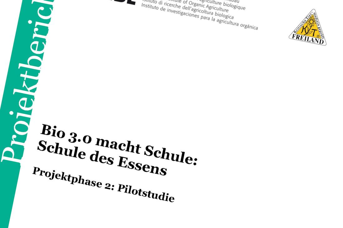 Pilotstudie, Ernährungsbildungskonzept, Schule des Essens, Studienbericht, Bio 3.0,